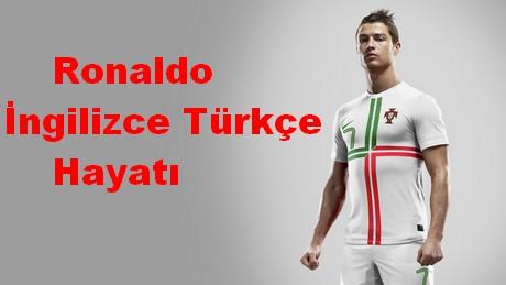 Cristiano Ronaldo Ingilizce Ve Türkçe Hayatı Ofneyapsamcom
