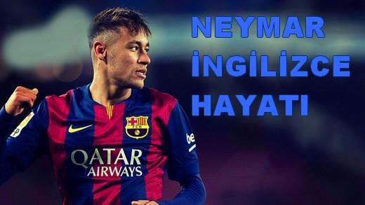 Neymar Ingilizce Türkçe Hayatı Ofneyapsamcom